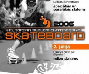 Championnats d'Europe de Skateboard Slalom 2006 en Lettonie
