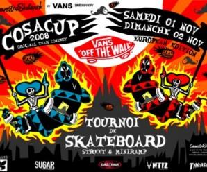 La CosaCUp 2008 arrive au CosaNostra Skatepark de Chelles , Le samedi 1er et Le dimanche 2 Novembre